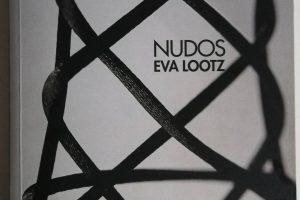Nudos, Eva Lootz